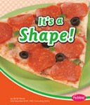 It's a Shape!